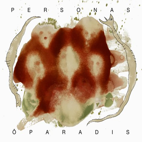 Review: Ô Paradis – Personas